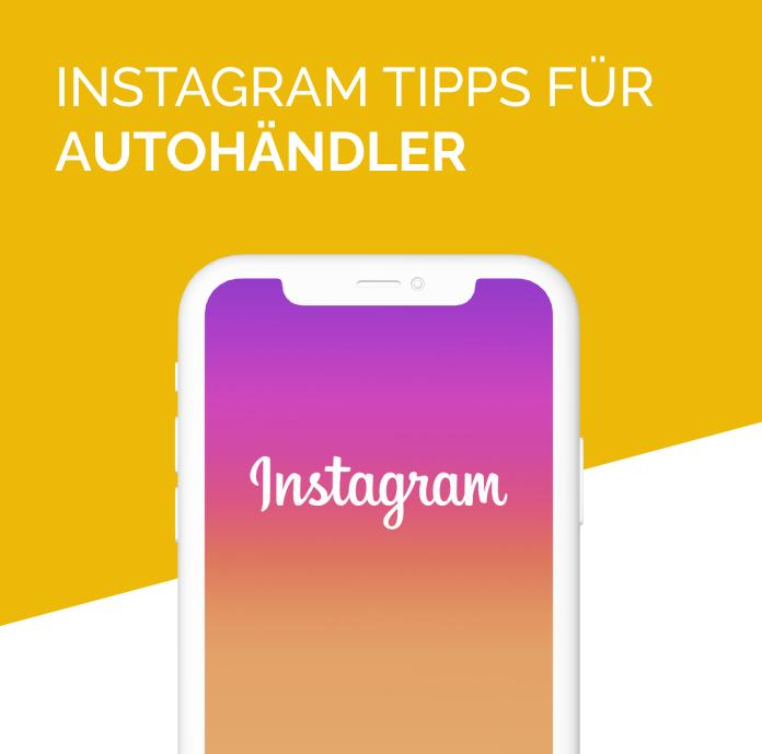 Instagram Tipps für Autohändler | Symfio DMS Sysytem
